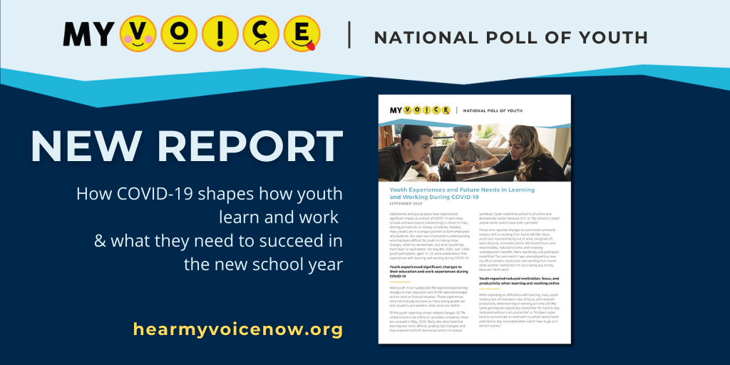 New Report How COVID-19 shapes how youth learn and work  & what they need to succeed in the new school year MyVoice
